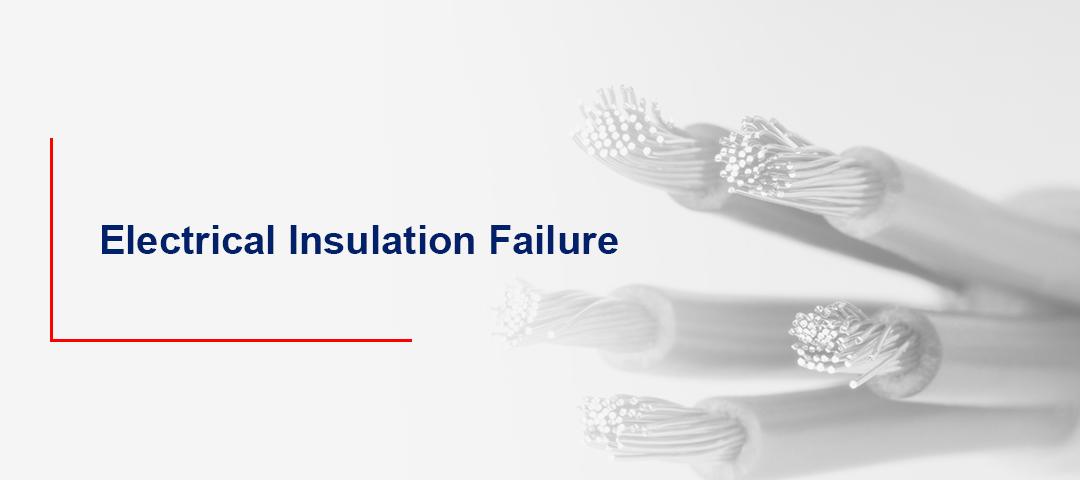 Electrical Insulation Failure