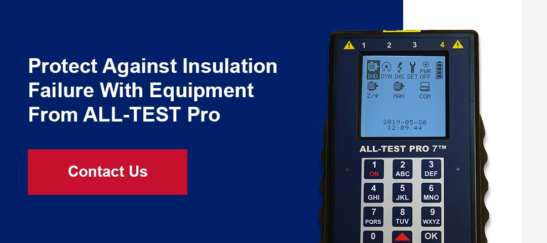 Protect Against Insulation Failure With Equipment From ALL-TEST Pro